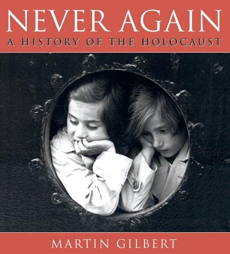 9780007113460: Never Again: A History of the Holocaust