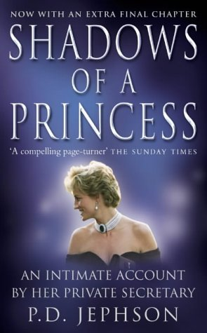 9780007113590: Shadows of a Princess: Diana, Princess of Wales 1987-1996 - An Intimate Account by Her Private Secretary
