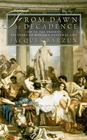 9780007113828: From Dawn to Decadence