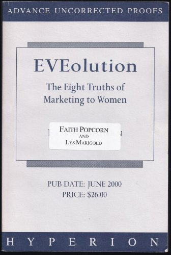 9780007113835: EVEolution: The Eight Truths of Marketing to Women