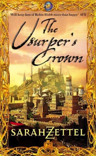 9780007114023: The Usurper's Crown: Book Two of the Isavalta Trilogy