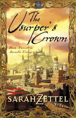 9780007114030: The Usurper's Crown: Book Two of the Isavalta Trilogy