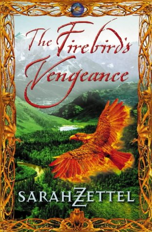 9780007114054: The Firebird's Vengeance (Isavalta Trilogy)