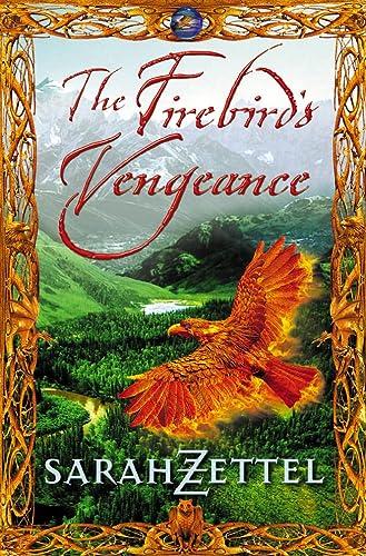 9780007114054: The Firebird's Vengeance (Isavalta Trilogy)