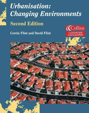 9780007114276: Urbanisation: Changing Environments (Landmark Geography)