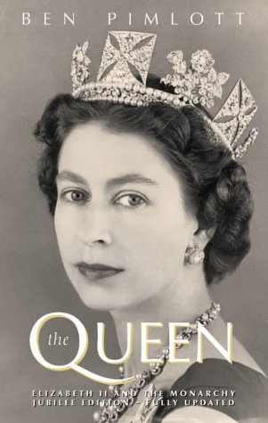 9780007114351: The Queen: Elizabeth II and the Monarchy