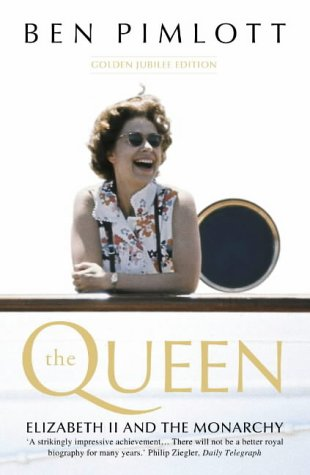 9780007114368: The Queen: Elizabeth II and the Monarchy