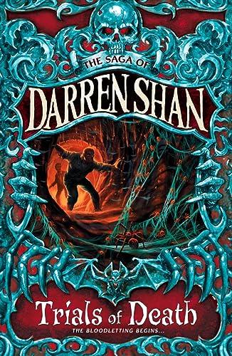 9780007114405: Trials of Death (The Saga of Darren Shan, Book 5)