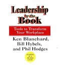 9780007114535: Leadership by the Book (Tools to Transform Your Workplace)