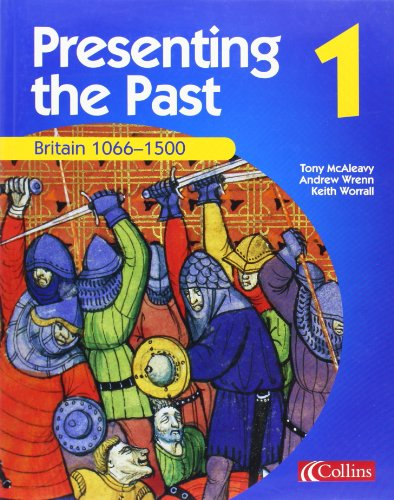 9780007114559: Presenting the Past (1) - Britain 1066-1500