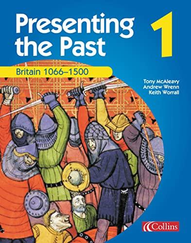 9780007114559: Britain 1066-1500 (Presenting the Past)