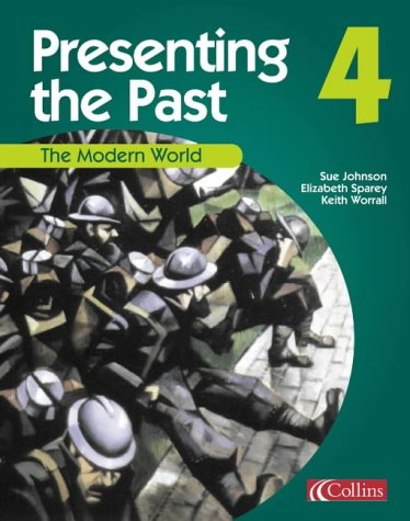 9780007114573: Presenting the Past (4) - The Modern World