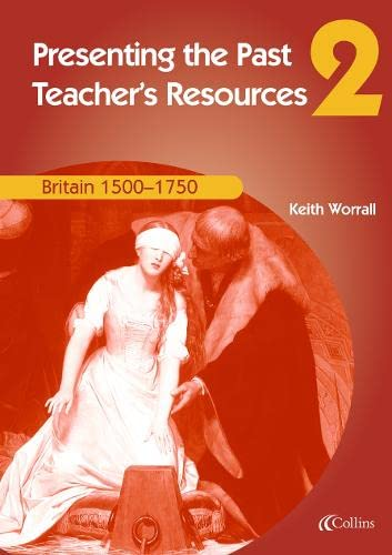 9780007114603: Britain 1500-1750: Teachers Resources (Presenting the Past)