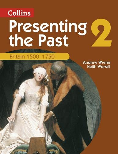 9780007114610: Presenting the Past (2) - Britain 1500-1750