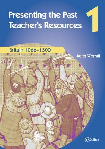 9780007114627: Britain 1066-1500: Teachers Resources (Presenting the Past)
