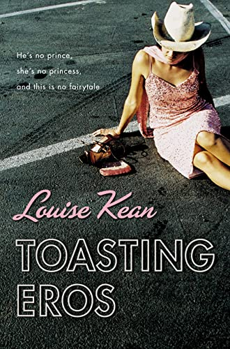 Toasting Eros: Kean, Louise