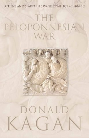 9780007115051: The Peloponnesian War: Athens and Sparta in Savage Conflict 431-404 BC