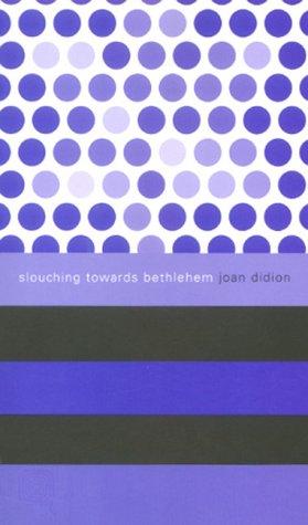 9780007115228: Slouching Towards Bethlehem (60s Classics)