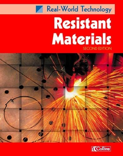 9780007115327: Resistant Materials (Real-world Technology)