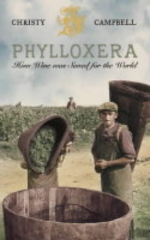 9780007115358: Phylloxera: How Wine was Saved for the World
