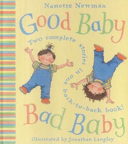 9780007115389: Good Baby, Bad Baby: Two Complete Stories in One Back-to-Back Book