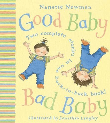 9780007115396: Good Baby, Bad Baby