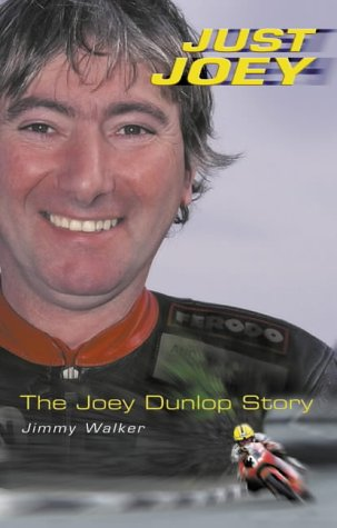 9780007115464: Just Joey: The Joey Dunlop Story