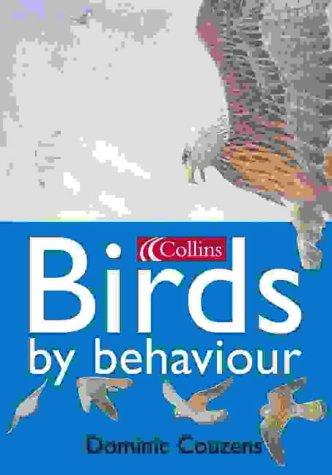 9780007115495: Birds By Behaviour