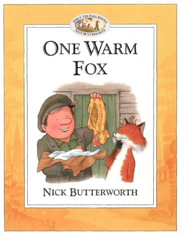 9780007115570: One Warm Fox (Percy the Park Keeper)