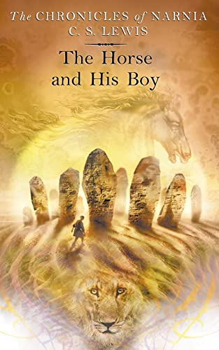 The Horse and His Boy book 5 in the chronicles of Narnia