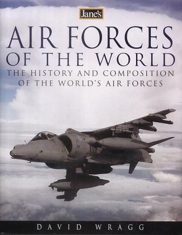 9780007115679: Jane's Air Forces of the World - The History and Composition of the World's Air Forces