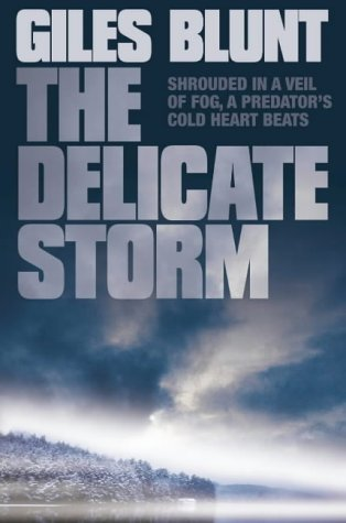 9780007115723: The Delicate Storm