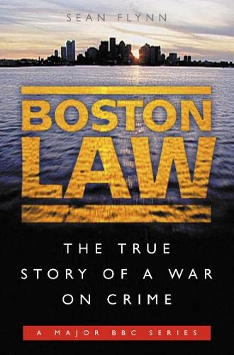 9780007115853: Boston Law: The True Story of a War on Crime