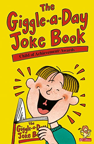 9780007115914: The Giggle-a-Day Joke Book (Child of Achievement Awards)