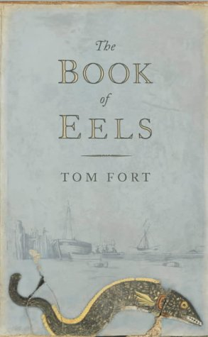 9780007115921: The Book of Eels: On the Trail of the Thin-heads