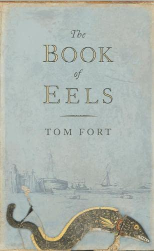 9780007115921: The Book of Eels
