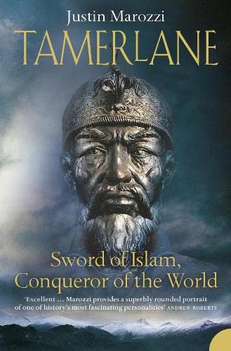 Tamerlane Sword of Islam, conqueror of the worl
