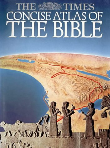 9780007116133: The Times Concise Atlas of the Bible