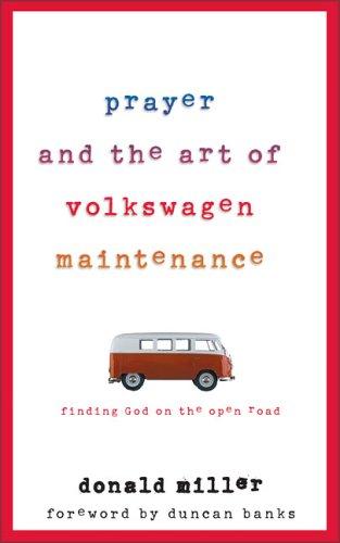 9780007116232: Prayer and the Art of Volkswagen Maintenance