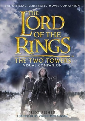 The Lord of the Rings: The Two Towers Visual Companion (inscribed by the author): Jude Fisher