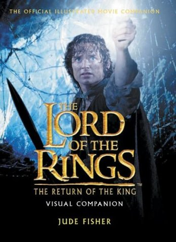 9780007116263: Return of King: Visual Companion (The Lord of the Rings)