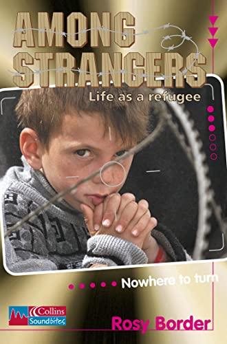 9780007116690: Among Strangers: Level 3 (Collins Soundbites)