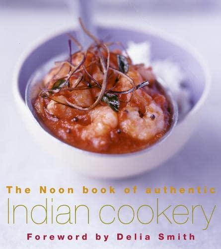 9780007116751: The Noon Book of Authentic Indian Cookery