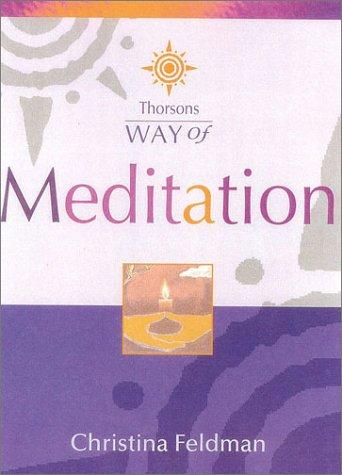 9780007116843: Way of Meditation (Thorsons Way of)