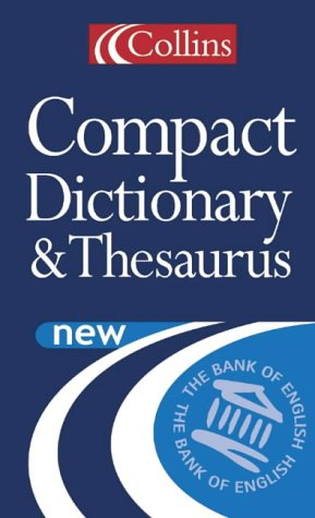 9780007116973: Collins Compact Dictionary and Thesaurus