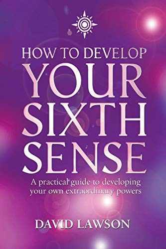 9780007117000: How to Develop Your Sixth Sense: A practical guide to developing your own extraordinary powers