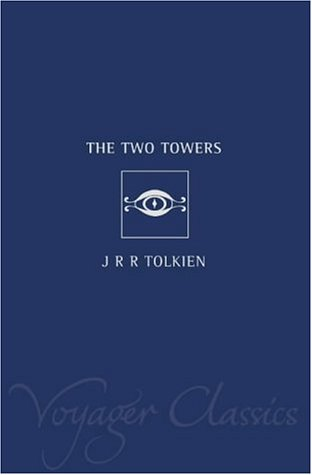 Voyager Classics - The Two Towers: Two Towers v. 2
