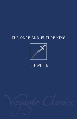 9780007117130: The Once and Future King (Voyager Classics)