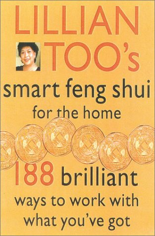 9780007117505: Lillian Too's Smart Feng Shui for the Home