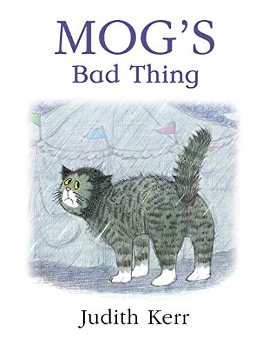 9780007117529: Mog?s Bad Thing